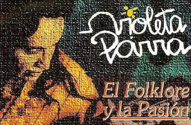 Violeta.parra.folklore.pasion