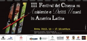 Comunicato Stampa III Festival di Cinema sull'Ambiente e sui Diritti Umani in Latinoamerica