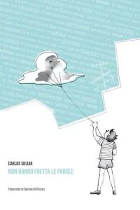 """Omaggio a Julio Cortázar e presentazione del libro """"Non hanno fretta le parole"""""""
